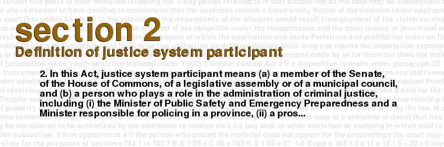 criminal code of canada section 2 definition of justice system participant