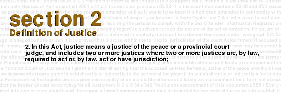 criminal code of canada section 2 definition of justice