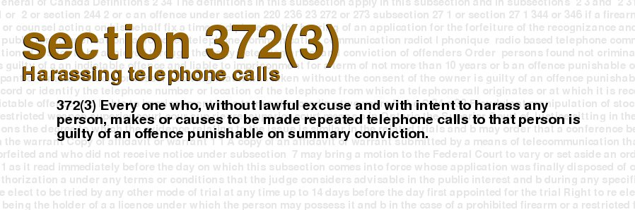 criminal-code-of-canada-section-372-3-harassing-telephone-calls.jpg